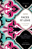 Faces of Love: Hafez and the Poets of Shiraz (Penguin Classics Deluxe Edition), Hafez & Khatun, Jahan Malek & Zakani, Obayd-e