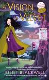 A Vision in Velvet, Blackwell, Juliet