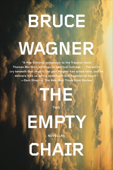 The Empty Chair: Two Novellas, Wagner, Bruce