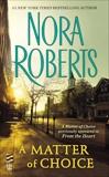 A Matter of Choice, Roberts, Nora