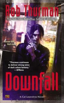 Downfall, Thurman, Rob