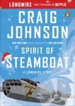 Spirit of Steamboat: A Longmire Story, Johnson, Craig