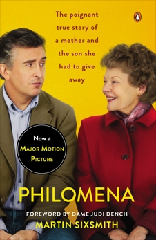 Philomena (Movie Tie-In): A Mother, Her Son, and a Fifty-Year Search, Sixsmith, Martin