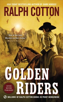 Golden Riders, Cotton, Ralph