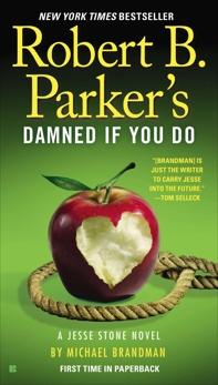 Robert B. Parker's Damned If You Do, Brandman, Michael