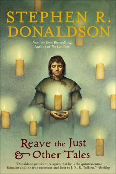 Reave the Just and Other Tales, Donaldson, Stephen R.