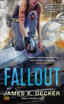 Fallout, Decker, James K.