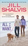 All I Want, Shalvis, Jill