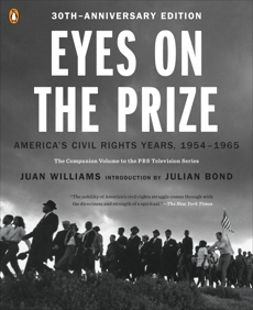 Eyes on the Prize: America's Civil Rights Years, 1954-1965, Williams, Juan