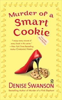 Murder of a Smart Cookie: A Scumble River Mystery, Swanson, Denise