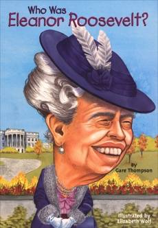Who Was Eleanor Roosevelt?, Thompson, Gare & Who Hq (COR)