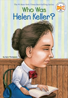 Who Was Helen Keller?, Thompson, Gare