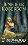Deepwood: Karavans # 2, Roberson, Jennifer