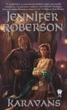 Karavans #1, Roberson, Jennifer