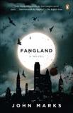 Fangland, Marks, John