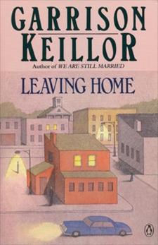 Leaving Home, Keillor, Garrison