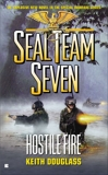 Seal Team Seven #21: Hostile Fire, Douglass, Keith
