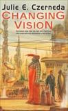 Changing Vision, Czerneda, Julie E.