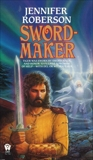 Sword-Maker, Roberson, Jennifer