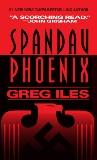 Spandau Phoenix: A Novel, Iles, Greg