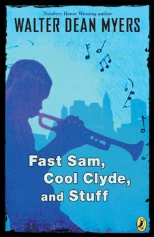 Fast Sam, Cool Clyde, and Stuff, Myers, Walter Dean