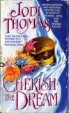 Cherish The Dream, Thomas, Jodi