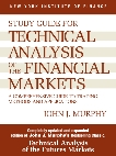 Study Guide to Technical Analysis of the Financial Markets: A Comprehensive Guide to Trading Methods and Applications, Murphy, John J.