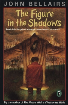 The Figure In the Shadows, Bellairs, John
