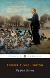 Up from Slavery: An Autobiography, Washington, Booker T.