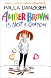 Amber Brown Is Not A Crayon, Danziger, Paula