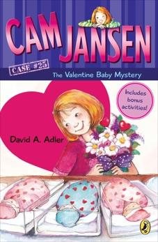 Cam Jansen: Cam Jansen and the Valentine Baby Mystery #25, Adler, David A.