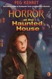 Horror at the Haunted House, Kehret, Peg