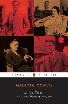 Exile's Return: A Literary Odyssey of the 1920s, Cowley, Malcolm