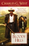Bloody Hills, West, Charles G.