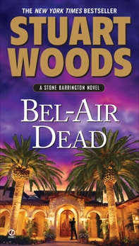 Bel-Air Dead: A Stone Barrington Novel, Woods, Stuart