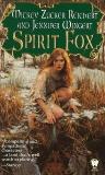 Spirit Fox, Wingert, Jennifer & Reichert, Mickey Zucker