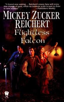 The Flightless Falcon, Reichert, Mickey Zucker