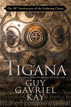 Tigana: Anniversary Edition, Kay, Guy Gavriel