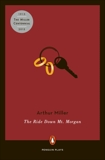 The Ride Down Mt. Morgan, Miller, Arthur