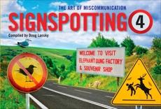 Signspotting 4: The Art of Miscommunication, Lansky, Doug