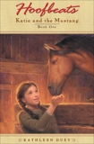 Hoofbeats: Katie and the Mustang #1, Duey, Kathleen
