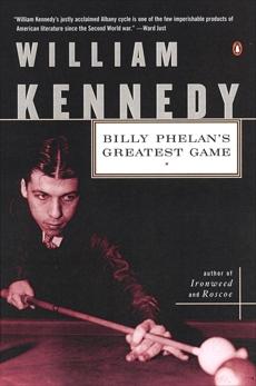Billy Phelan's Greatest Game, Kennedy, William
