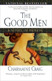 The Good Men, Craig, Charmaine