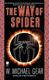 The Way of Spider, Gear, W. Michael
