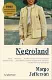 Negroland: A Memoir, Jefferson, Margo