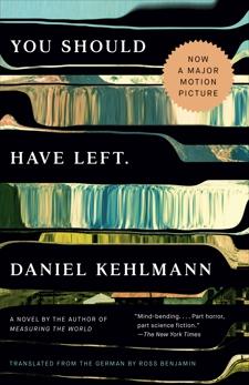 You Should Have Left: A Novel