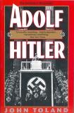 Adolf Hitler: The Definitive Biography, Toland, John