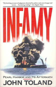 Infamy: Pearl Harbor and Its Aftermath, Toland, John