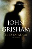 El estafador: (The Racketeer), Grisham, John