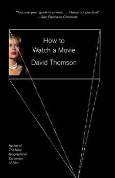 How to Watch a Movie, Thomson, David